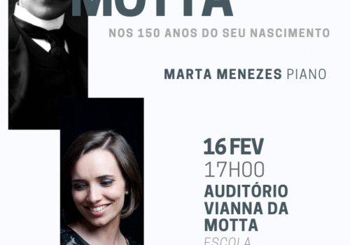 Recital de Piano por Marta Menezes | 'Homenagem a Vianna da Motta'
