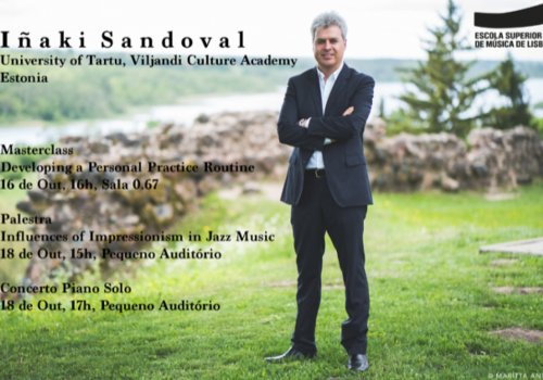 Masterclass com Iñaki Sandoval: 'Developing a Personal Practice Routine'