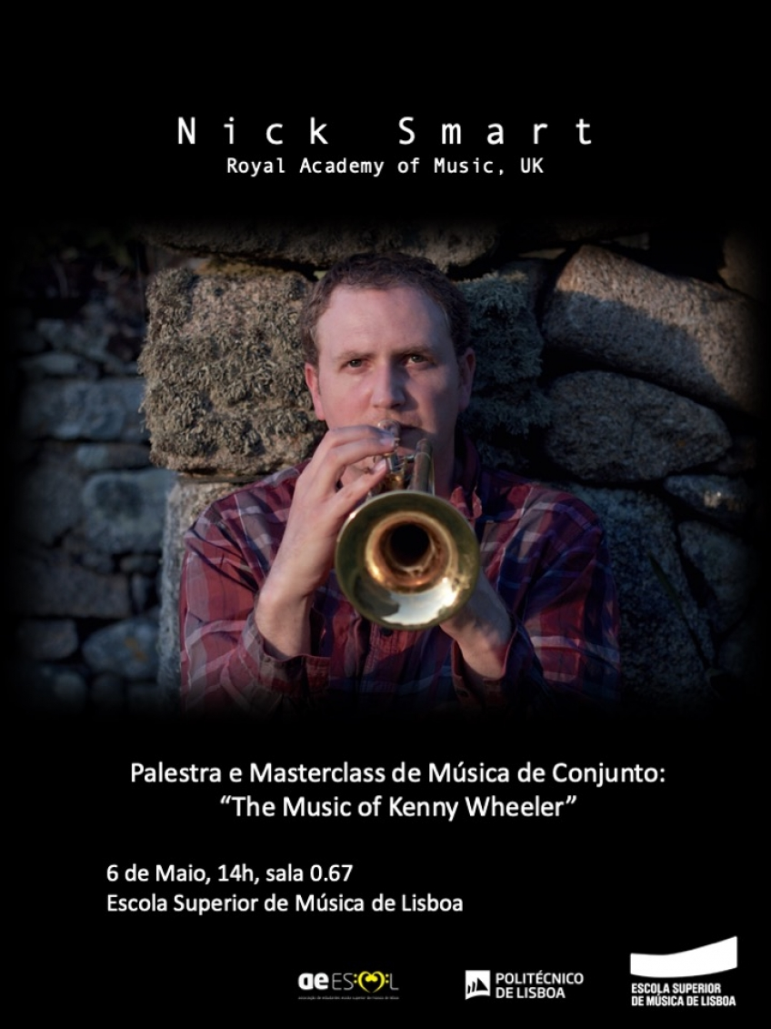 Palestra e Masterclass de Música de Conjunto com o Prof. Nick Smart | 'The Music of Kenny Wheeler'