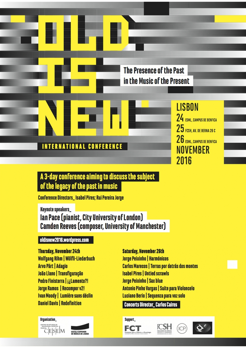 OLD IS NEW - The Presence of the Past in the Music of the Present, International Conference